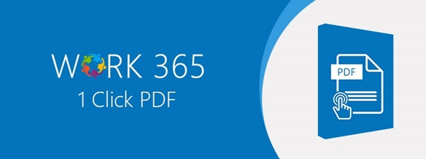 Work 365 Introduces 1-Click PDF Add-On for Microsoft Dynamics CRM
